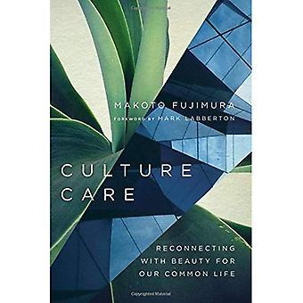 Kultur-Pflege: Wiederverbindung mit Schönheit für unser gemeinsames Leben