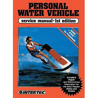 Personal Water Vehicle Service Manual (Clymer Proseries)