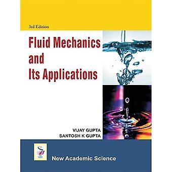 Fluid Mechanics and Its Applications