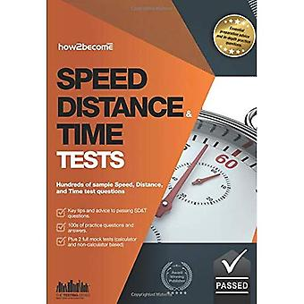 Speed, Distance and Time Questions 2016 Edition: 100s of sample speed, distance & time practice questions and...