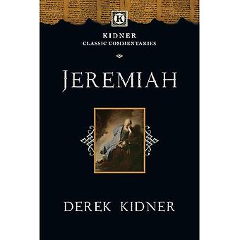Jeremiah (Kidner Classic Commentaries)