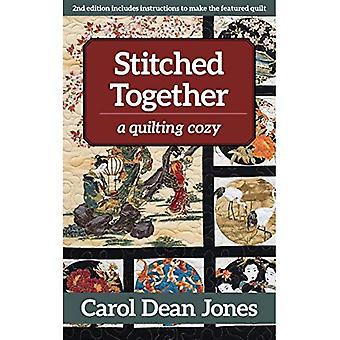Stitched Together: A Quilting Cozy (Quilting Cozy)