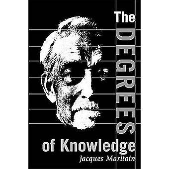Degrees of Knowledge by Maritain & Jacques