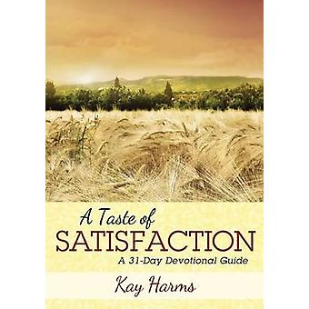 A Taste of Satisfaction by Harms & Kay