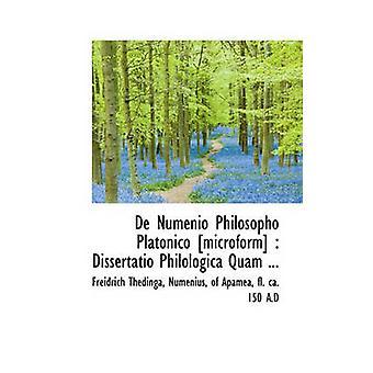 De Numenio Philosopho Platonico microform Dissertatio Philologica Quam... av Thedinga & Freidrich