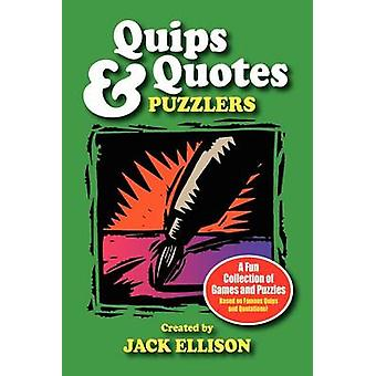 Quips  Quotes Puzzlers by Ellison & Jack