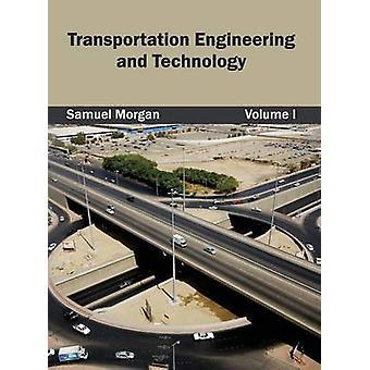 Verkehrstechnik und Technologie Volumen I von Morgan & Samuel