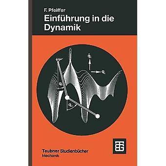 Einfhrung en die Dynamik por Pfeiffer y Friedrich