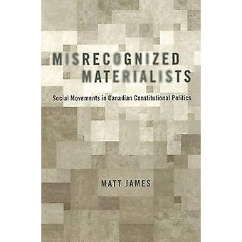 Misrecognized Materialists - Social Movements in Canadian Constitution