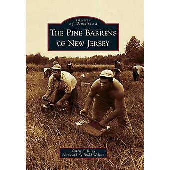 The Pine Barrens of New Jersey by Karen F Riley - 9780738573502 Book