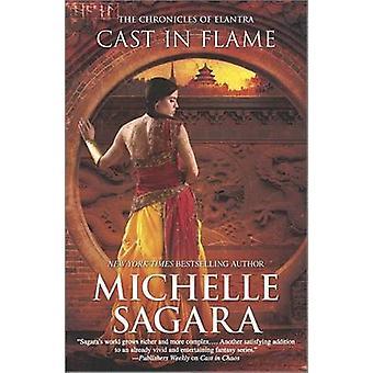 Cast in Flame by Michelle Sagara - 9780778317081 Book