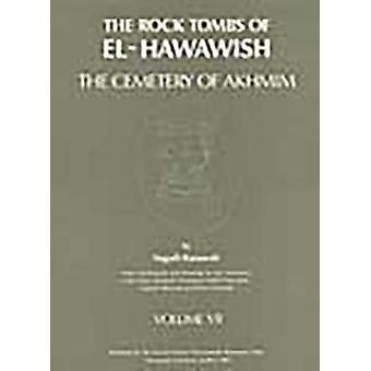 The Rock Tombs of El-Hawawish 7 by Naguib Kanawati - 9780856684340 Bo