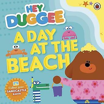 Hey Duggee - A Day at the Beach - 9781405924337 Book