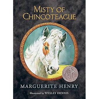 Misty of Chincoteague by Marguerite Henry - Wesley Dennis - 978148143