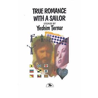True Romance with a Sailor by Yeshim Ternar - 9781550650754 Book
