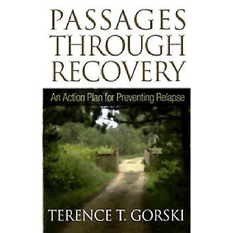 Passages Through Recovery by Terence T. Gorski - 9781568381398 Book