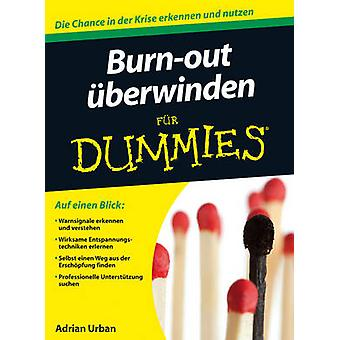 Burn-Out Uberwinden Fur Dummies (2nd Revised edition) by Adrian Urban