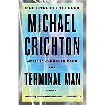 The Terminal Man by Michael Crichton - 9780804171298 Book