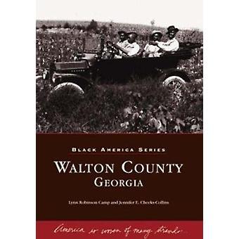 Walton County - Georgia by Lynn Robinson Camp - Jennifer E Cheeks-Col