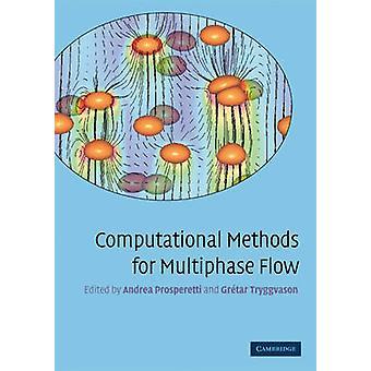 Computationele methodes voor multi fase Flow door Andrea Prosperetti