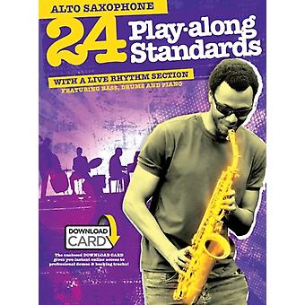 24 PlayAlong Standards With A Live Rhythm Section  Alto Saxophone BookAudio Download