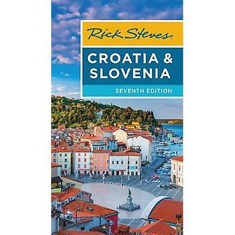 Rick Steves Croatia  Slovenia Seventh Edition by Rick Steves