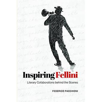 Inspirerende Fellini - litterære samarbejder bag kulisserne af Feder