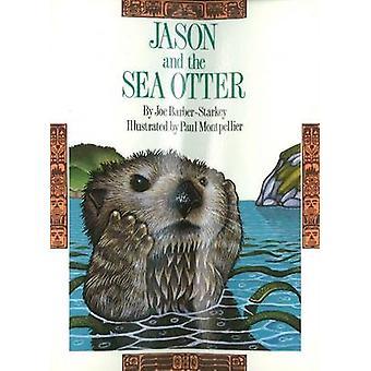 Jason amp the Sea Otter by Joe Barber Starkey