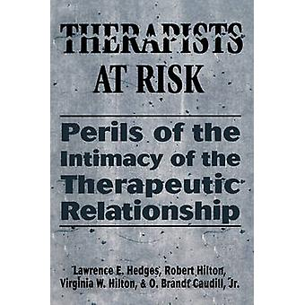 Therapists at Risk by Caudill & O. Brandt & Jr.