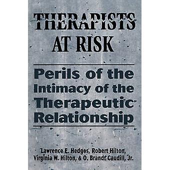 Therapists at Risk by Lawrence E. HedgesRobert HiltonVirginia S. Hilton
