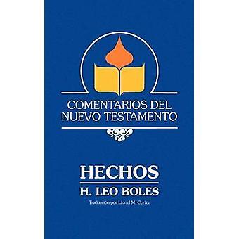 Comentarios del Nuevo Testamento  Hechos Lam Case by Boles & H. Leo