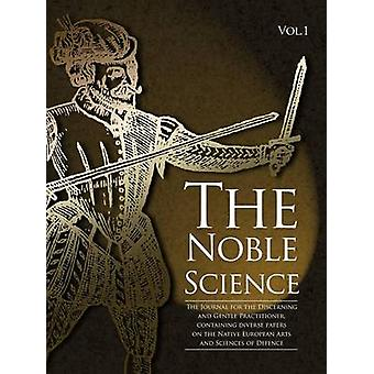 The Noble Science Volume 1 by Hillyard & MI