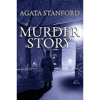 Murder Story by Stanford & Agata