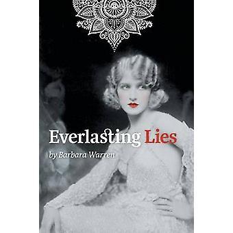 Everlasting Lies by Warren & Barbara