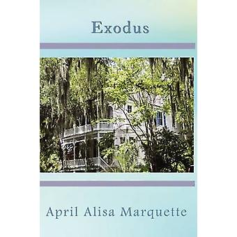 Exodus by Marquette & April Alisa