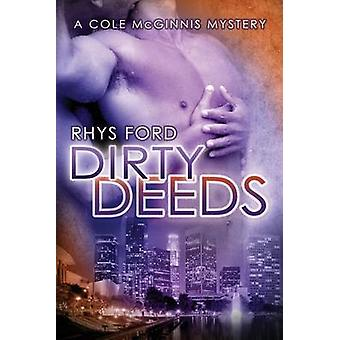 Dirty Deeds by Ford & Rhys