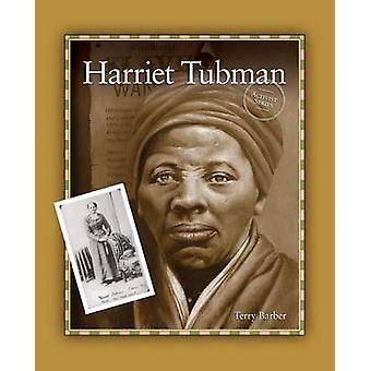 Harriet Tubman by Barber & Terry