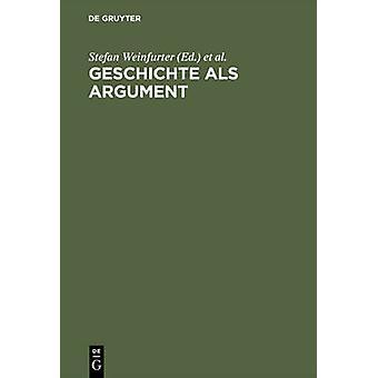 Geschichte als Argument by Weinfurter & Stefan