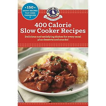 400 Calorie SlowCooker Recipes by Gooseberry Patch