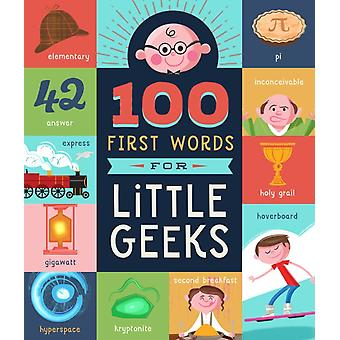 100 First Words for Little Geeks by Brooke Jorden