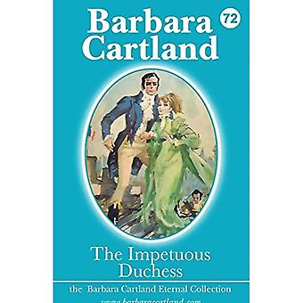 The Impetuous Duchess (The Barbara Cartland Eternal Collection)