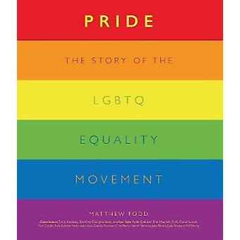 Pride - From Stonewall to the Present by Matthew Todd - 9780233005867