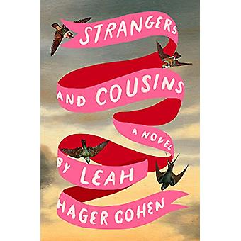 Strangers And Cousins - A Novel by Leah Hager Cohen - 9780593083505 Bo
