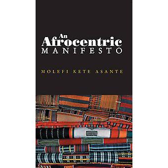 Molefi ケットによってアフリカのルネサンスの方、Afrocentric 宣言
