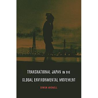 Japón transnacional en el Movimiento Ambiental Global por Simon Y