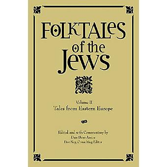 Folktales of the Jews - Tales from Eastern Europe - v. 2 - Tales from Ea