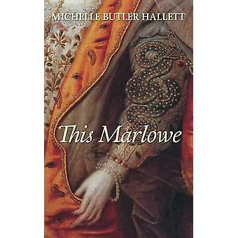 This Marlowe by Michelle Butler Hallett - 9780864929204 Book