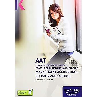 MANAGEMENT ACCOUNTING - DECISION AND CONTROL - STUDY TEXT by KAPLAN PU
