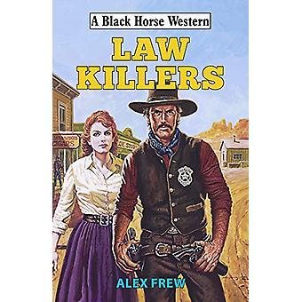 Law Killers by Alex Frew - 9780719829710 Book