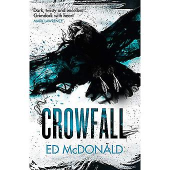 Crowfall - The Raven's Mark Book Three by Ed McDonald - 9781473222090